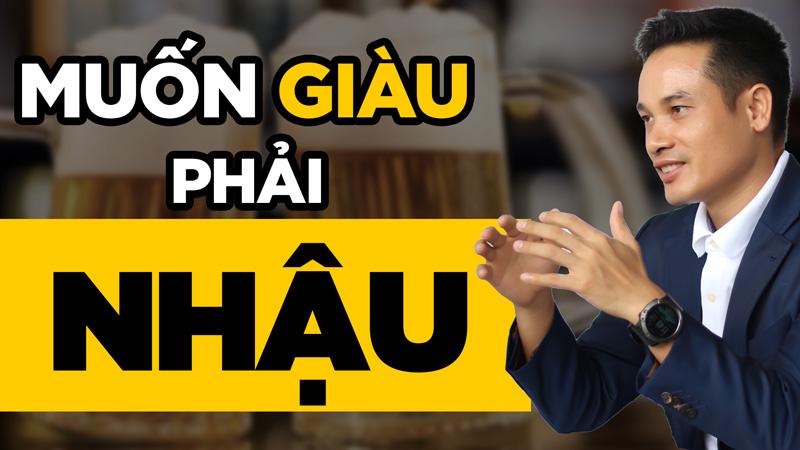 Văn hóa ăn nhậu ở Việt Nam: Làm ăn muốn giàu thì phải biết nhậu?