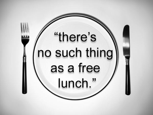 không có bữa ăn nào miễn phí