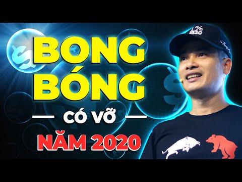 BONG BÓNG CHỨNG KHOÁN CÓ VỠ NĂM 2020 – THỊ TRƯỜNG CHỨNG KHOÁN SỤP ĐỔ?