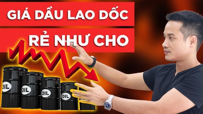 Giá dầu giảm mạnh? Tại sao? Tác động đến nền kinh tế thế giới và Việt Nam như thế nào?
