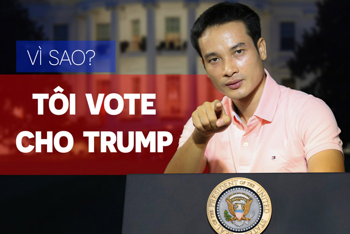 7 LÝ DO NẾU ĐƯỢC VOTE, TÔI SẼ VOTE CHO ÔNG TRUMP