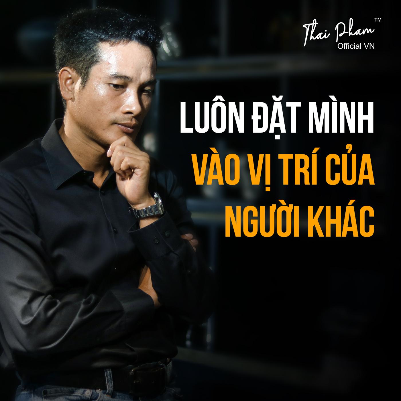 luon-dat-minh-vao-vi-tri-cua-nguoi-khac-thai-pham-blo