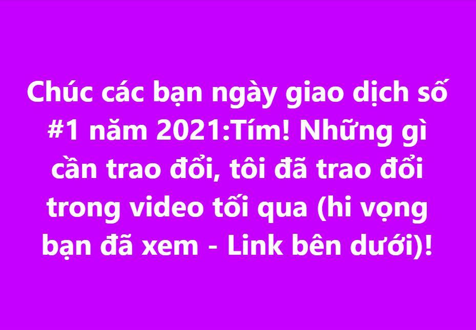 Chúc các bạn ngày giao dịch số #1 năm 2021: Tím!