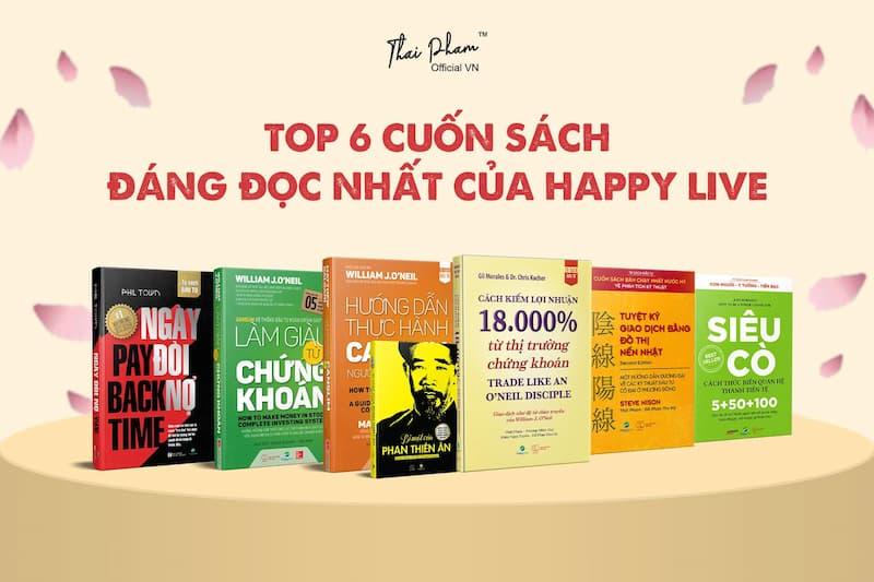 TOP 6 CUỐN SÁCH ĐÁNG ĐỌC NHẤT CỦA HAPPY LIVE