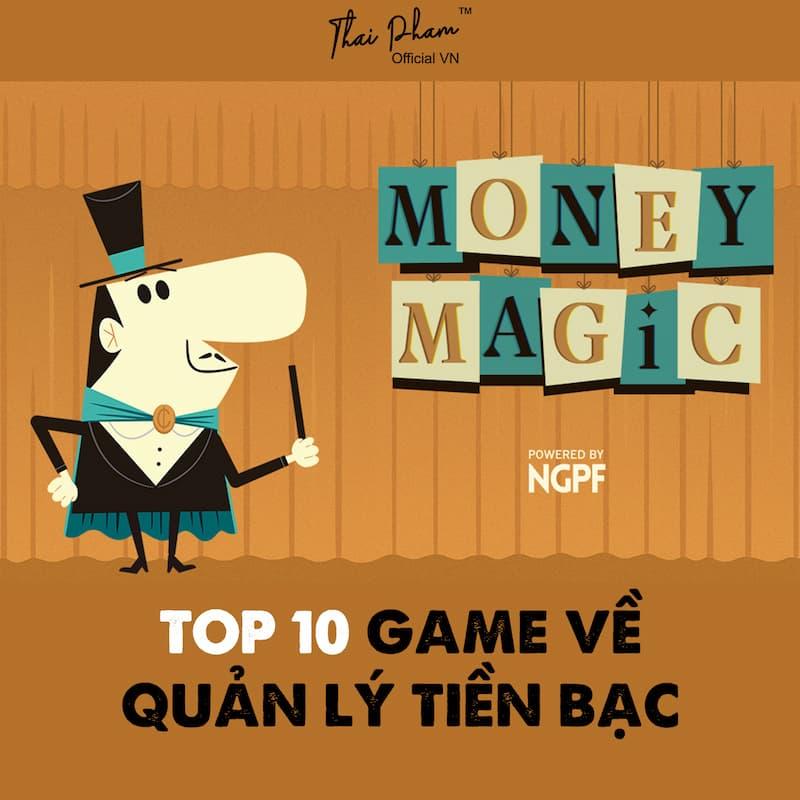 TOP 10 GAMES ĐỂ HIỂN CÁCH QUẢN LÝ TIỀN BẠN, ĐƯA QUYẾT ĐỊNH CHI TIÊU, TIẾT KIỆM, ĐẦU TƯ