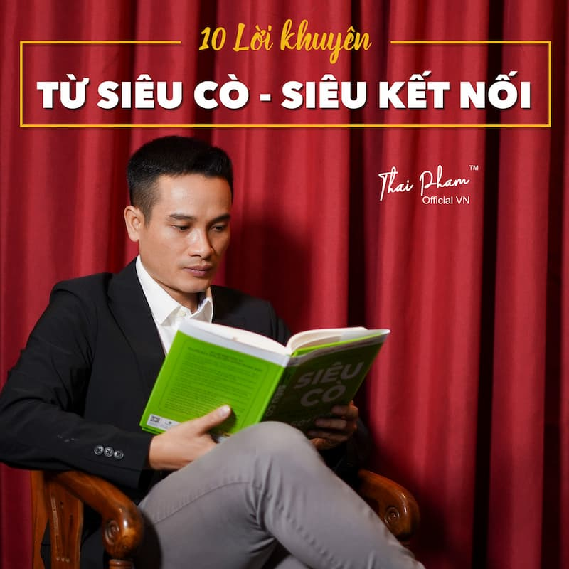 10 LỜI KHUYÊN TỪ SIÊU CÒ - SIÊU KẾT NỐI