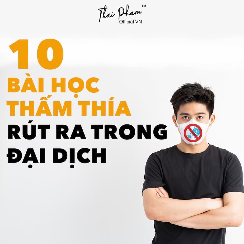 10 BÀI HỌC THẤM THÍA RÚT RA TRONG ĐẠI DỊCH