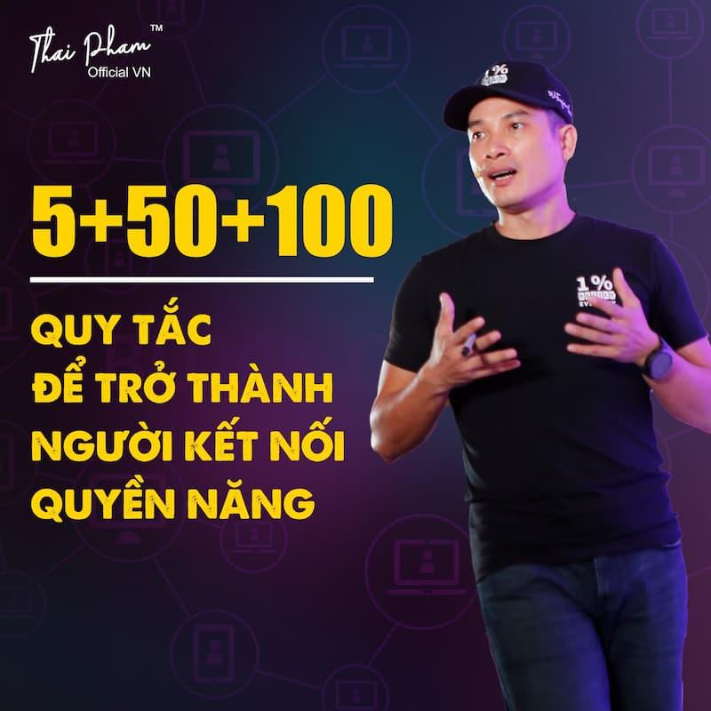 5+50+100: Quy tắc trở thành người Kết Nối Quyền Năng